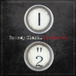"""12 Stories"" by Brandy Clark"